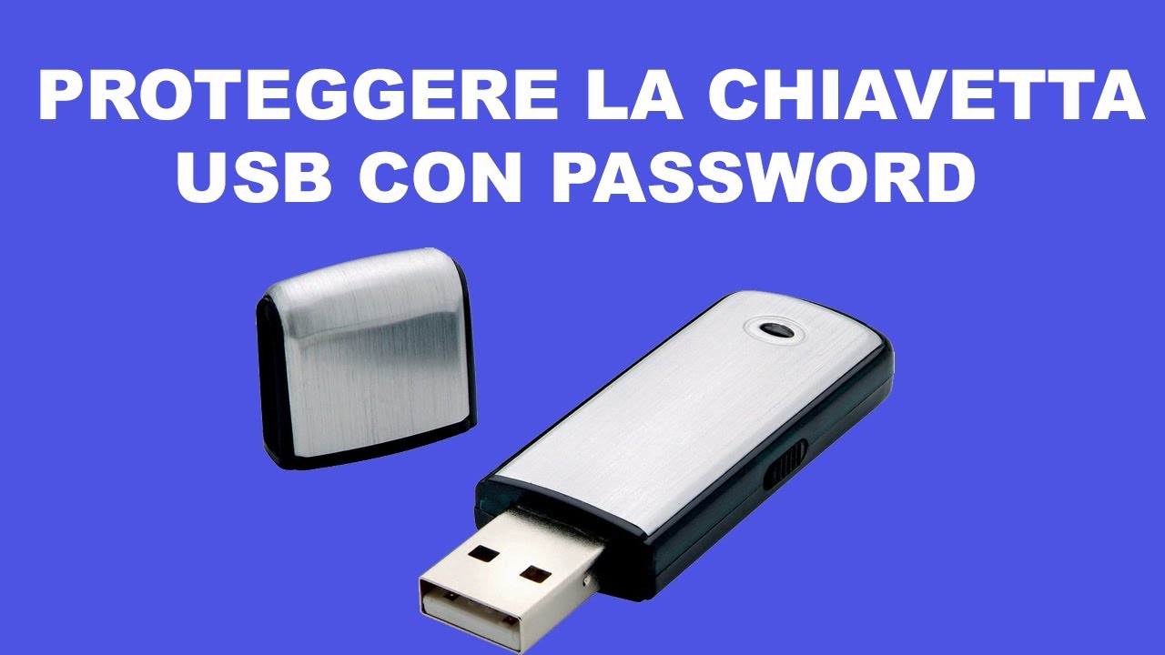 Come proteggere la chiavetta usb con una password youtube for Radio con chiavetta usb