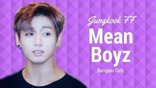 "[ Jungkook FF] Mean Boyz (S1, Ep. 2 ""The Real Masked Killer"")"