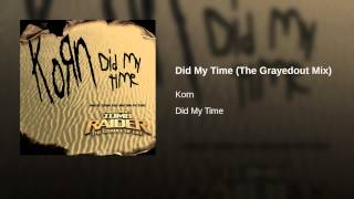 Did My Time (The Grayedout Mix)