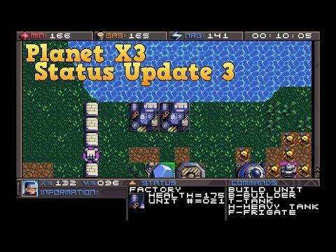 Planet X3 Status Update - Part 3