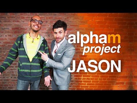 Alpha M Project Jason   A Men's Makeover Series   *SEASON PREMIER   S3E1