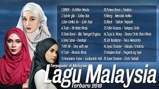 Best 18 Lagu Baru 2018 Melayu [Lagu Malaysia terbaru 2018] Carta Era Terkini