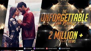 download lagu The Unforgettable Love Mashup 2017  Dj Sfm & gratis