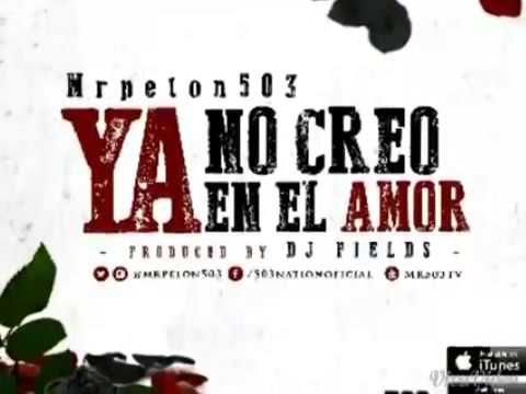 Mr Pelon 503 - Ya No Creo En El Amor (completa) video