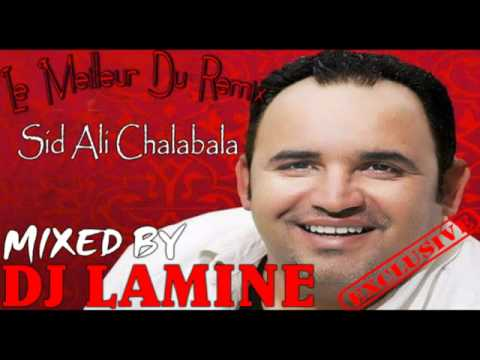 Sid Ali Chalabala 2012 Mega Mix Non Stop Exclusive By Dj Lamine   YouTube