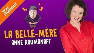 Anne Roumanoff: la belle-mère, je ne la supporte plus