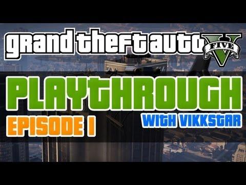 GTA 5 Playthrough #1 w/ Vikkstar123 – GTA5 Let's Play (GTA V Lets Play)