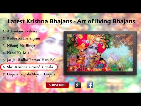 Latest Krishna Bhajan - Art of living Bhajans ( Full Song )