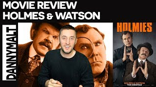 Holmes & Watson (2018) - Movie Review