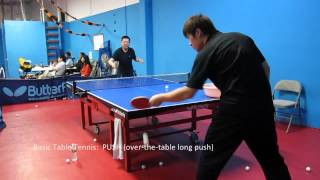 Basic Table Tennis: PUSH (over-the-table long push, using backhand)