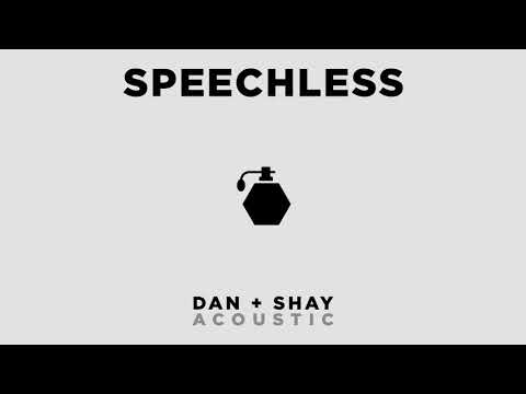 Dan + Shay - Speechless (Official Acoustic Audio)
