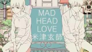 Pvつけてみた Mad head love