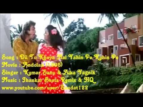 Dil To Khoya Hai Yahin((Jhankar)))HD Aandolan(1995) Kumar Sanu...