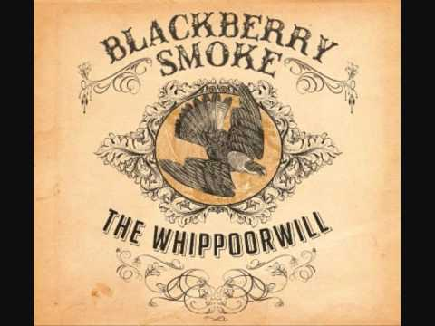 Blackberry Smoke - Everybody Knows Shes Mine
