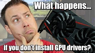Do You Really Need To Install Graphics Drivers? 8 Games Tested including Fortnite & PUBG