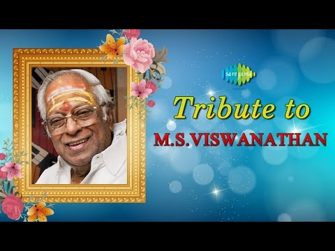 MS Viswanathan Greatest Hits | Best Tamil Songs Jukebox | Tribute To The Legend