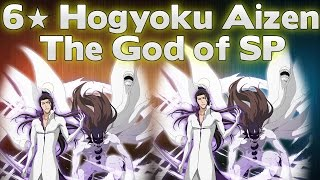 Bleach Brave Souls - 6? Hogyoku Aizen Sousuke Showcase (The God Of SP)