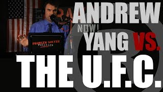 Andrew Yang Vs The UFC | Humanity First