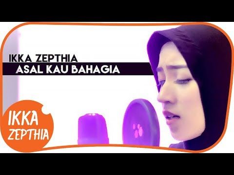 ASAL KAU BAHAGIA - ARMADA BAND ( cover ) - IKKA ZEPTHIA ( Amazing Indonesian Female Singer )
