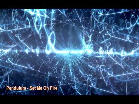 Pendulum - Set Me On Fire [HQ]