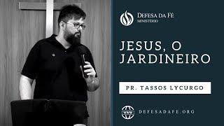 Download Lagu 1 João 2 | JESUS, O JARDINEIRO (por Tassos Lycurgo) Gratis STAFABAND