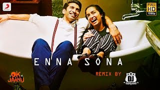 download lagu Enna Sona Remix By Dj Rishabh  Shraddha Kapoor gratis