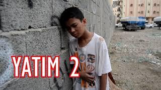 Download Lagu YATIM 2 - setelah 3 tahun tak terlihat akhirnya Hamim ditemukan oleh sahabatnya. Gratis STAFABAND