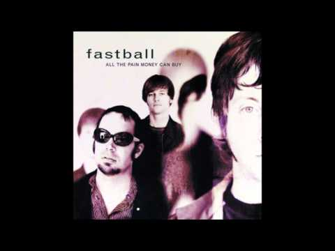 Fastball - Slow Drag
