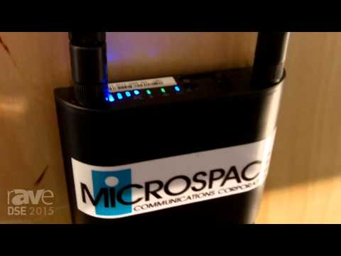 DSE 2015: Microspace Communications Talks CellCast Fully Managed, Pooled Bandwidth Network Solutions