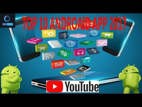 10 Best Android Apps | Top Ten Android Apps 2017 | Best Google Play Store Apps