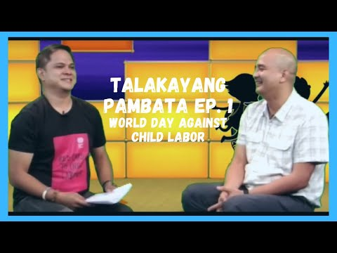 Talakayang Pambata Episode 1: World Day Against Child Labour