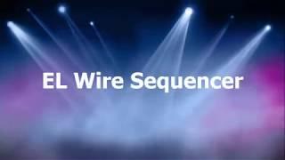 Halloween Prop EL Wire Sequencer