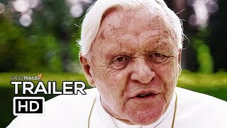 THE TWO POPES Official Trailer (2019) Anthony Hopkins, Netflix Movie HD
