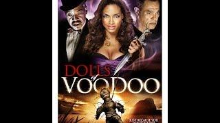 DOLLS OF VOODOO - (Official Trailer)