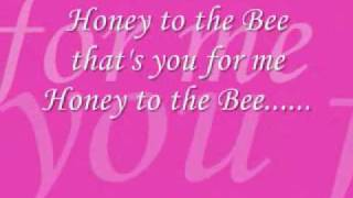 Watch Play Honey To The Bee video