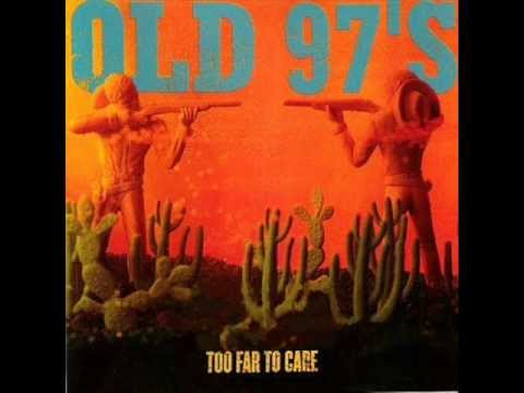 Old 97s - Big Brown Eyes