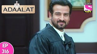 Adaalat - Adaalat - अदालत - Episode 316 - 4th August, 2017