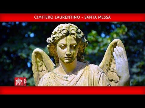Papa Francesco - Cimitero Laurentino - Santa Messa per tutti i fedeli defunti 2018-11-02