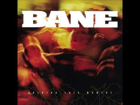 Bane - Lay The Blame