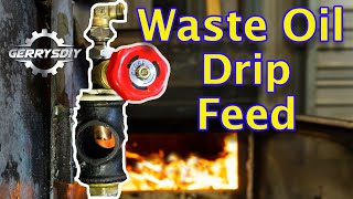 Homemade Waste Oil Burner Drip feed   Free Heat