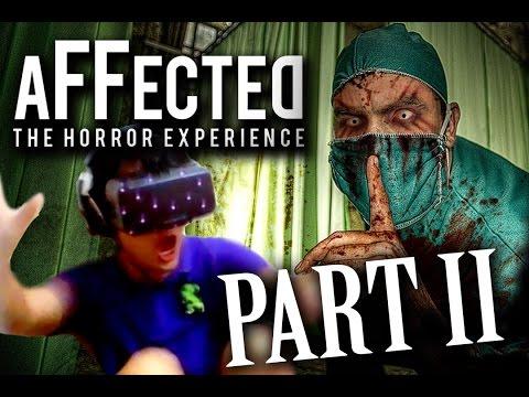 Affected《影响》Oculus Rift DK2 Part 2 - 死亡醫院 [老吳]