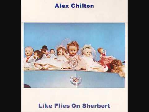 Alex Chilton - Hey! Little Child