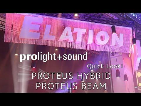 Elation Professional - Quick Look! Proteus Hybrid & Proteus Beam