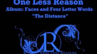 Watch One Less Reason The Distance video