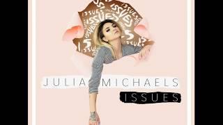 download lagu Julia Michaels - Issues Bass Boosted gratis