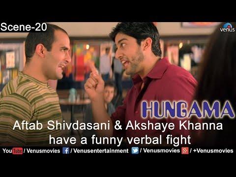 Aftab shivdasani & Akshaye khanna in a Funny Verbal Fight ( Hungama )