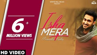 download lagu Ishq Mera Full Song  Maninder Kailey  Mixsingh gratis