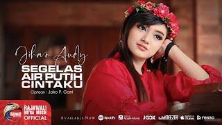 "JIHAN AUDY "" SEGELAS AIR PUTIH CINTAKU "" Official Musik Video"
