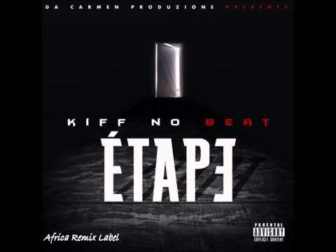 Kiff No Beat - Etape ( News ) video