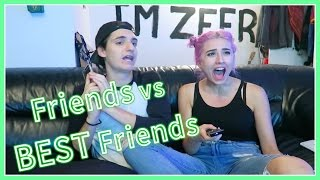 Friends vs BEST Friends (con Matt Crookids)